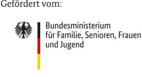 Gefördert vom Bundesministerium für Familie, Senioren, Frauen und Jugend