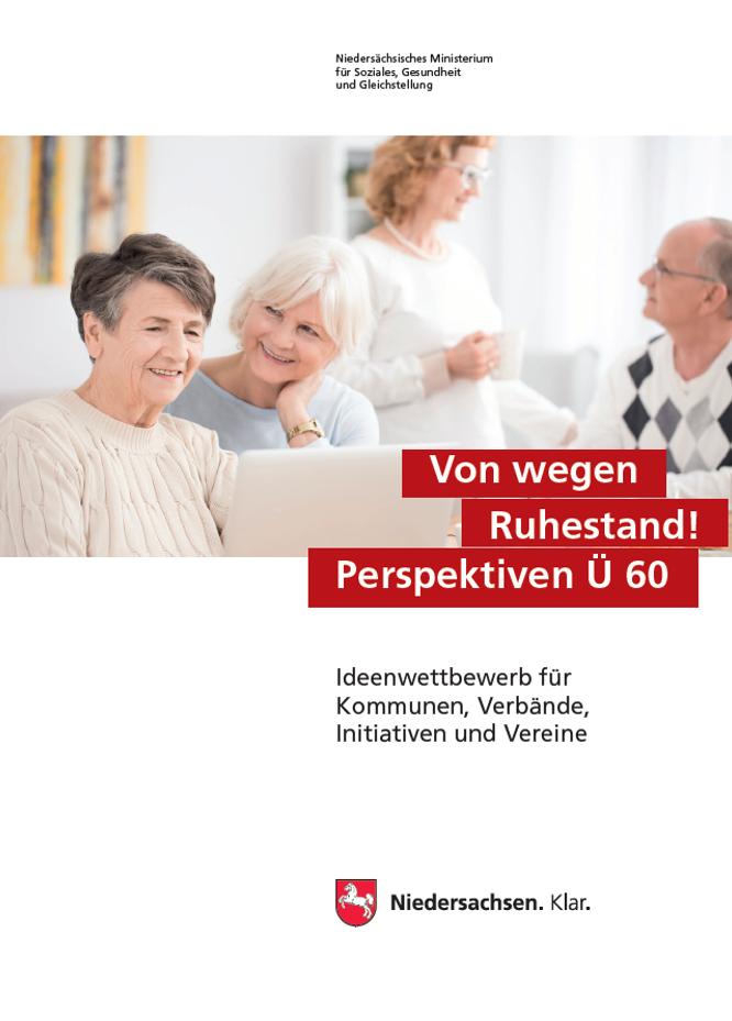 """Titelseite der Broschüre des Ideenwettbewerbs """"Von wegen Ruhestand! Perspektiven Ü60"""""""