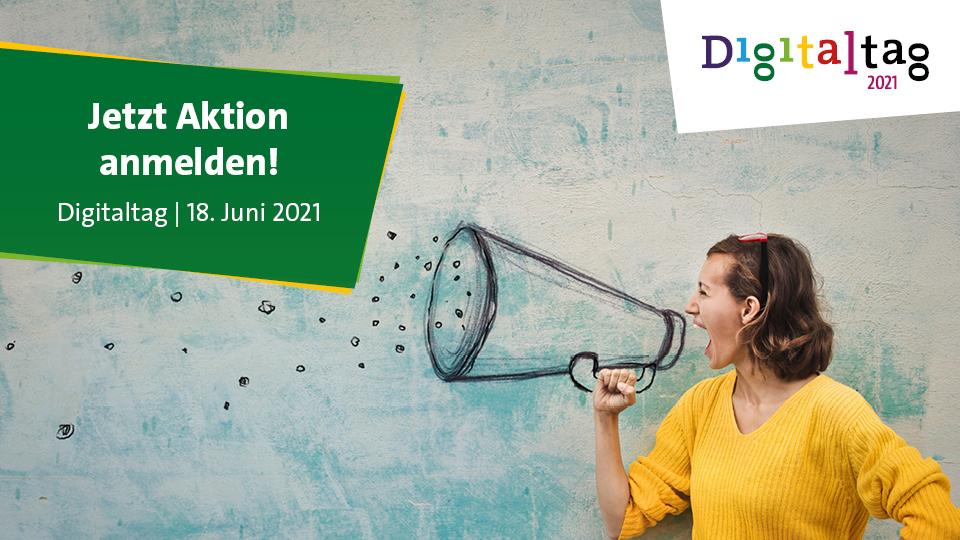 Digitalisierung gemeinsam gestalten, Digitaltag 18.6.21, Frau mit Megfon